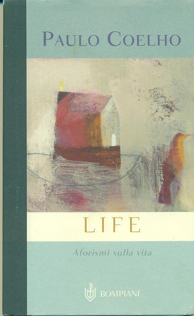 Life Aforismi Per La Vita The Librarian